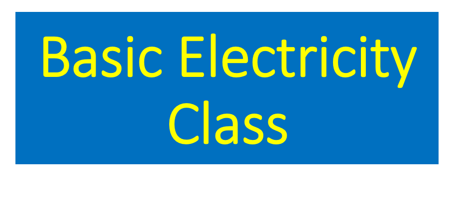 New Basic Electricity Class!