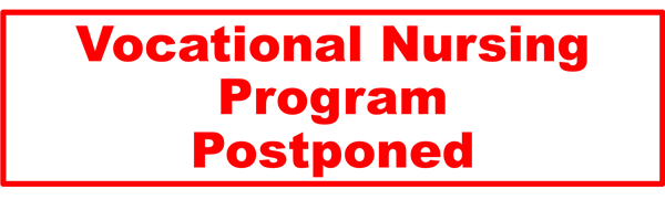 Vocational Nursing Assessment postponed until after JANUARY 1 2021