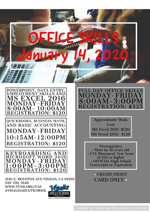 Office Skills classes.  powerpoint, quickbooks, keyboard