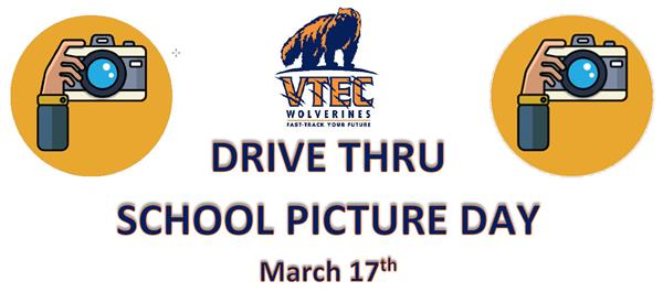 VTEC Drive-Thru School Picture Day: March 17th