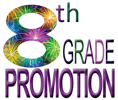 8th Grade Promotion Schedule (Friday, June 5, 2020)