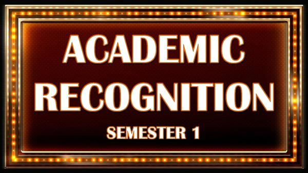 Academic Recognition (Fall Semester)