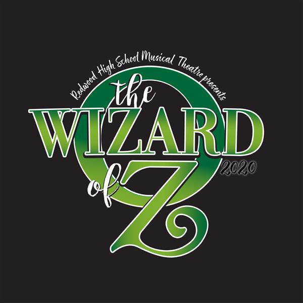 Redwood High School Musical Theatre Presents Wizard of Oz